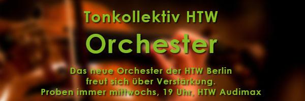 Das neue Orchester der HTW Berlin freut sich über neue Mitglieder