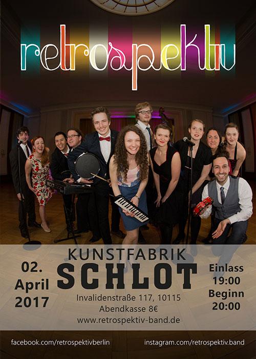 retrospektiv live am 2. April im Schlot Berlin